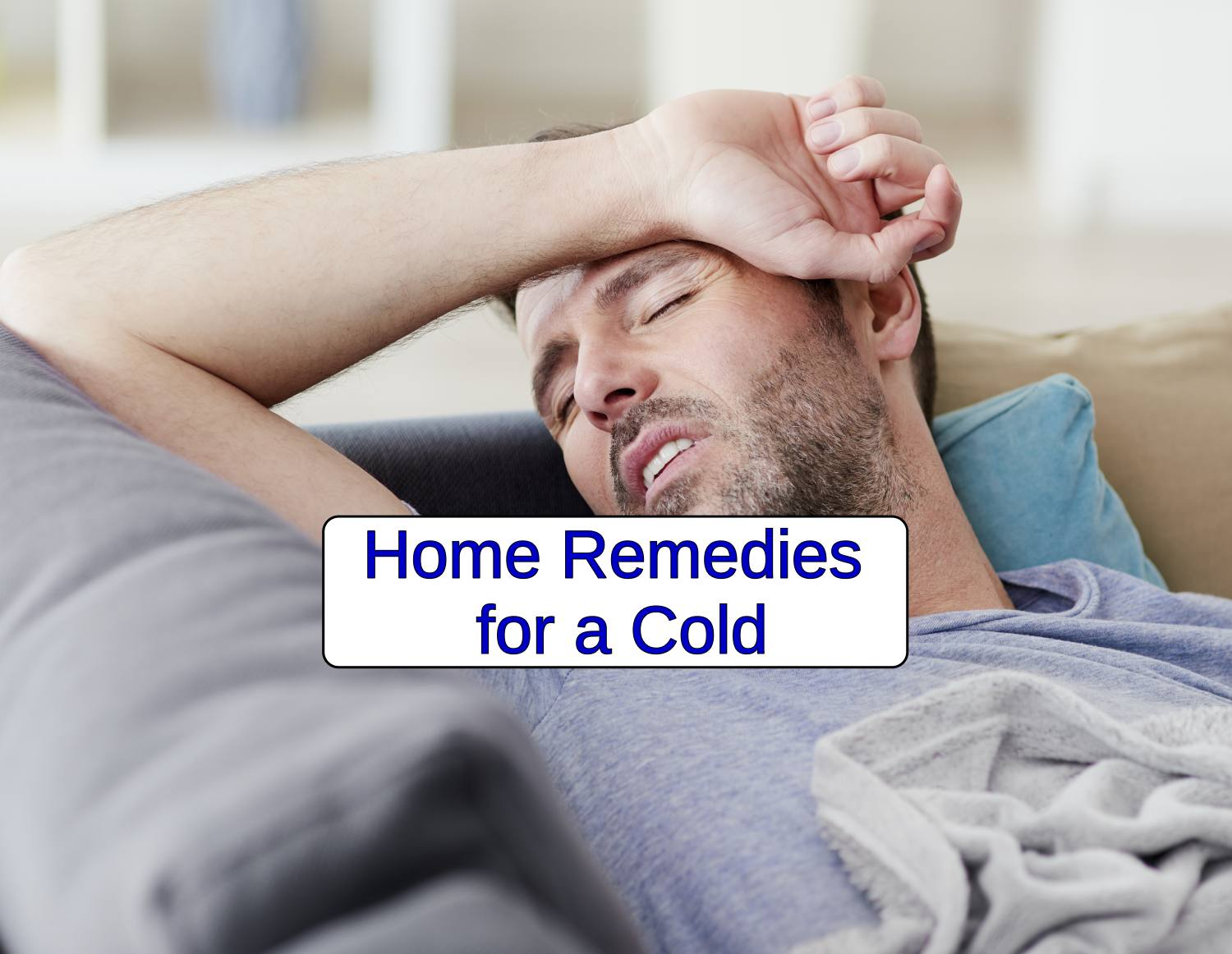 10 Home Remedies for a Cold