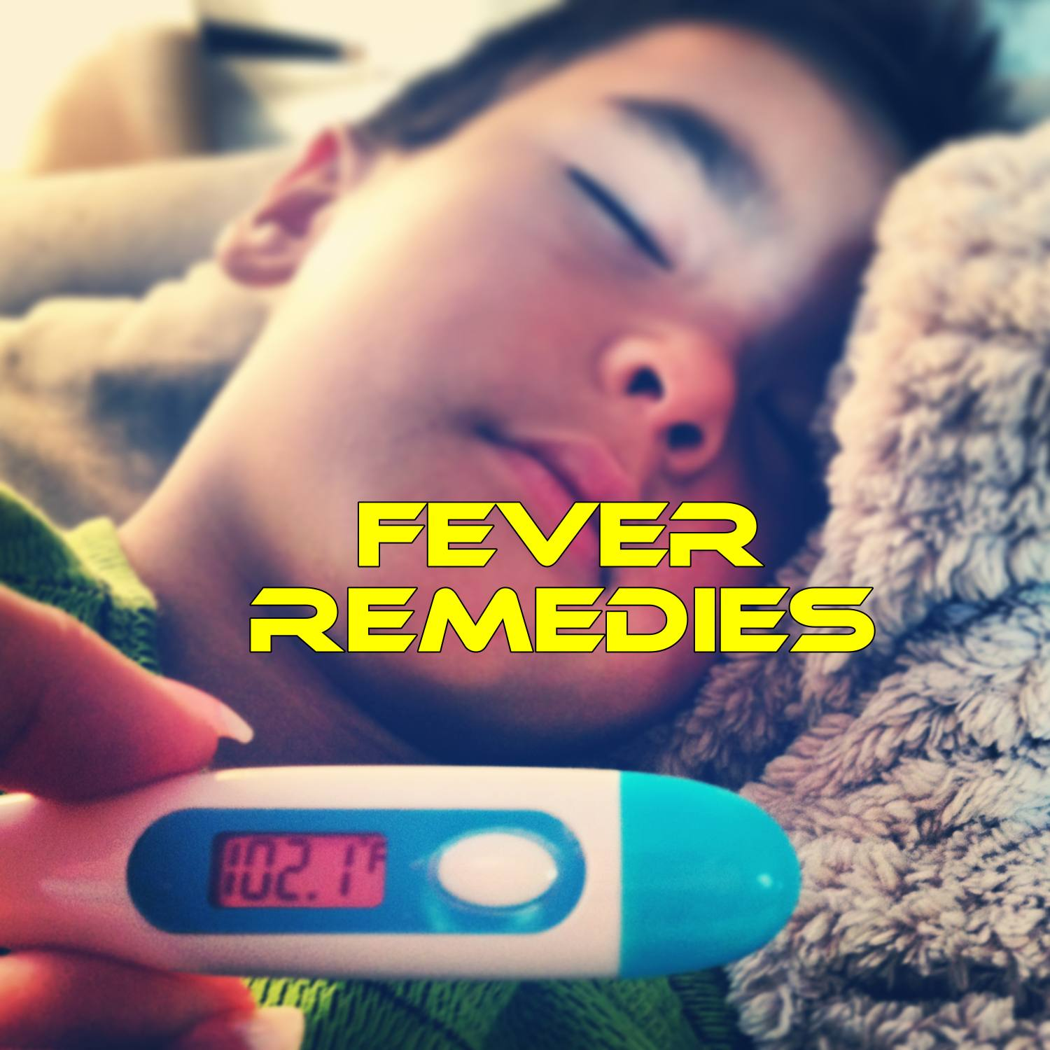 10 Home Remedies for Fever